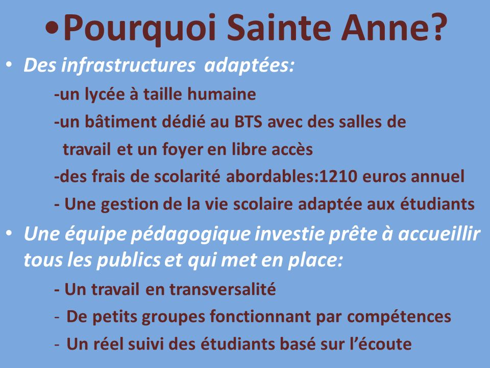 Pourquoi Sainte Anne Des infrastructures adaptées: