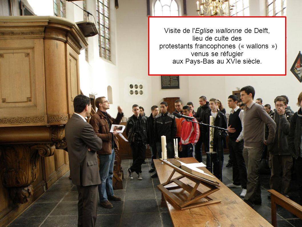 Visite de l Eglise wallonne de Delft, lieu de culte des