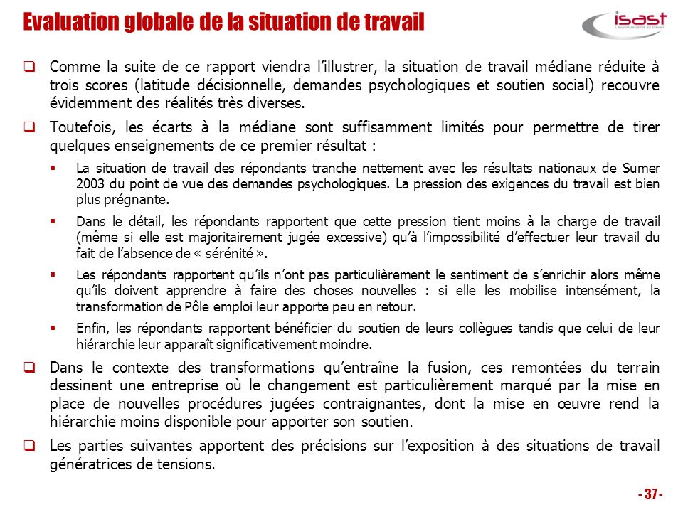 Evaluation globale de la situation de travail