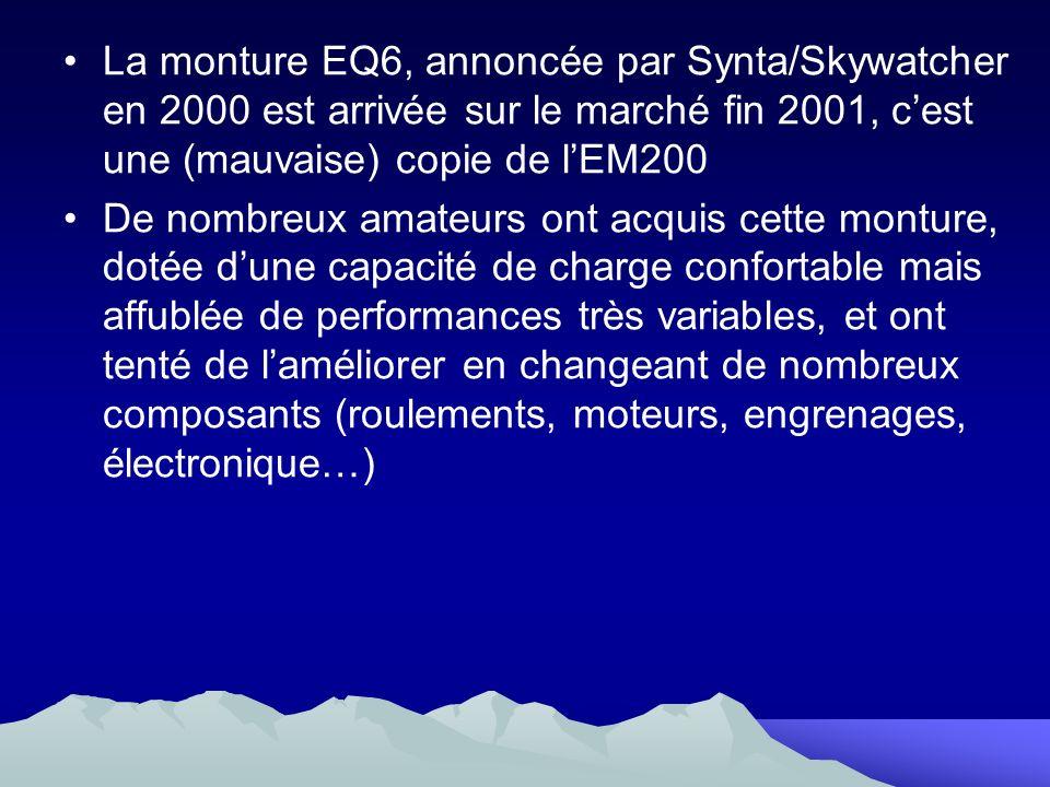 La monture EQ6, annoncée par Synta/Skywatcher en 2000 est arrivée sur le marché fin 2001, c'est une (mauvaise) copie de l'EM200