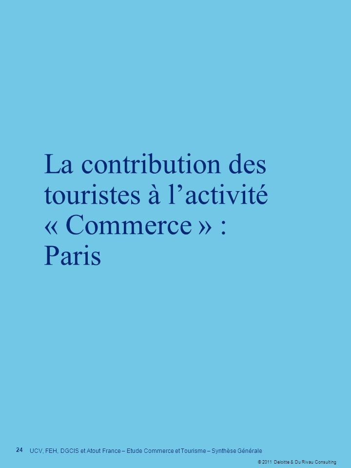 La contribution des touristes à l'activité « Commerce » : Paris