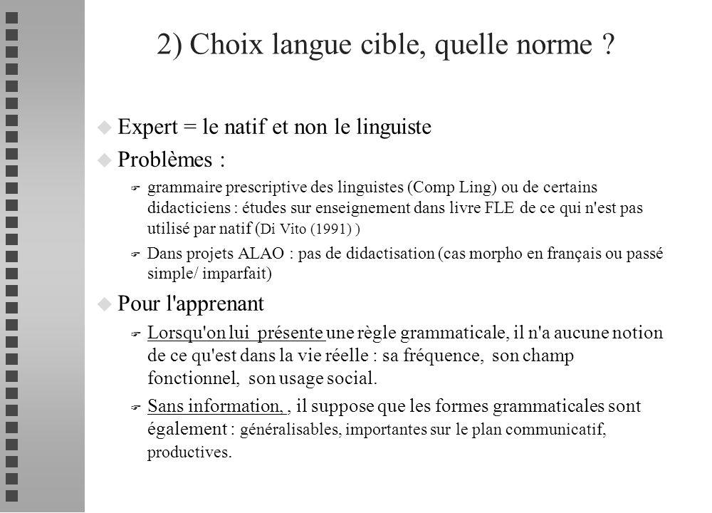2) Choix langue cible, quelle norme