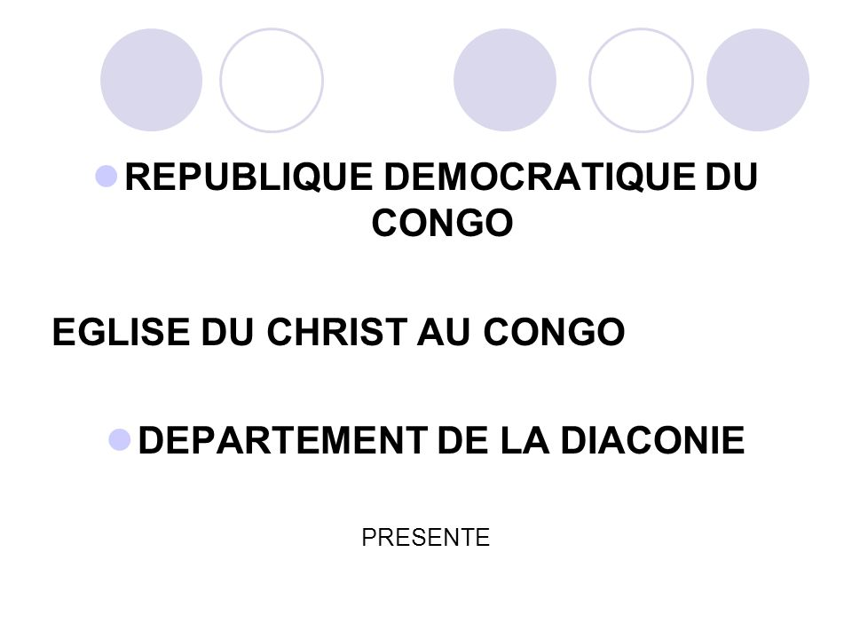 REPUBLIQUE DEMOCRATIQUE DU CONGO DEPARTEMENT DE LA DIACONIE