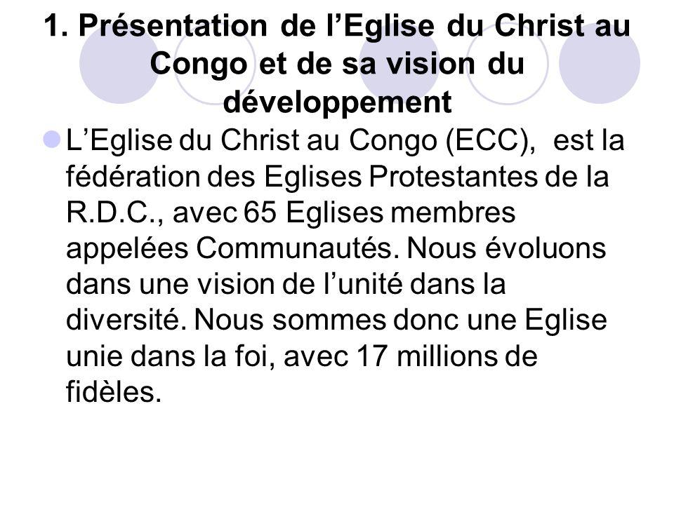 1. Présentation de l'Eglise du Christ au Congo et de sa vision du développement
