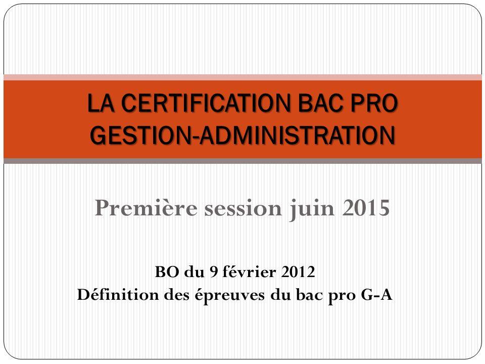 LA CERTIFICATION BAC PRO GESTION-ADMINISTRATION
