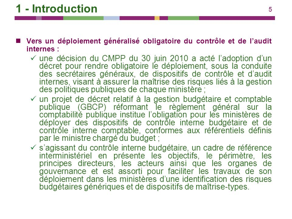 1 - Introduction Vers un déploiement généralisé obligatoire du contrôle et de l'audit internes :