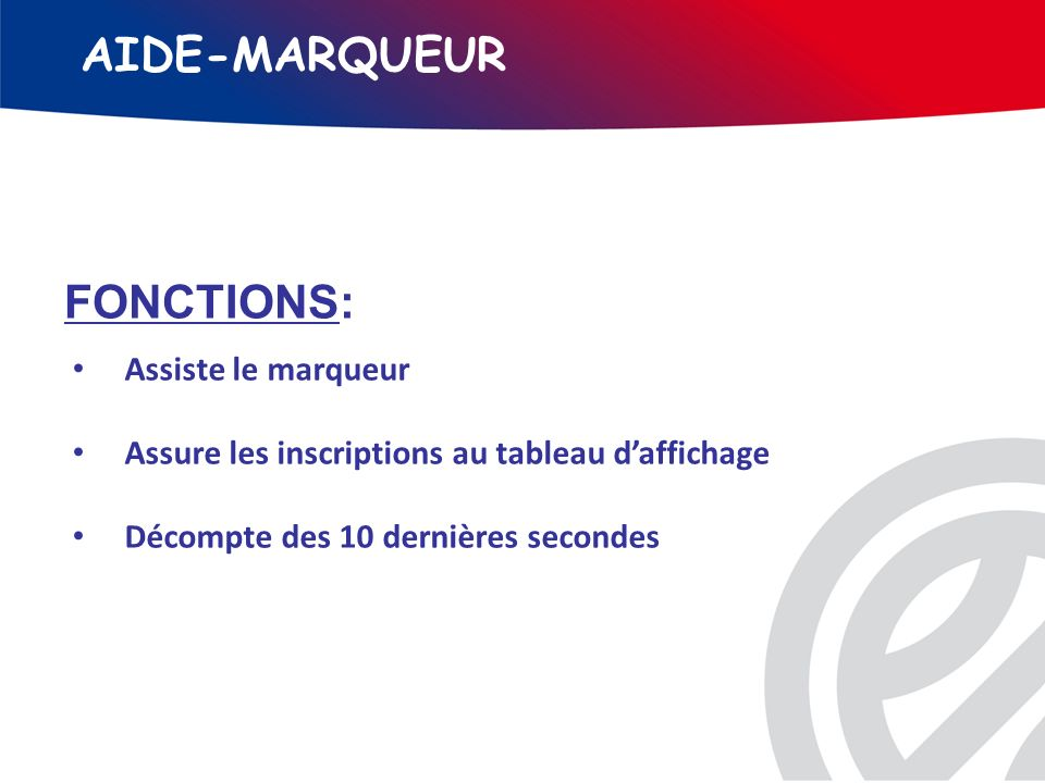 AIDE-MARQUEUR FONCTIONS: Assiste le marqueur