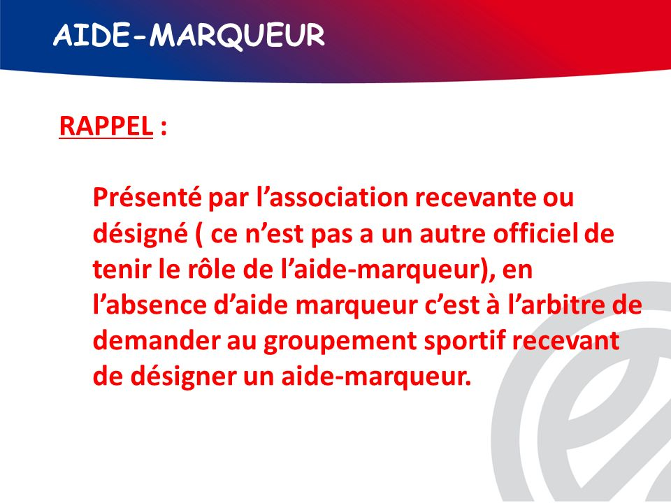 AIDE-MARQUEUR RAPPEL :