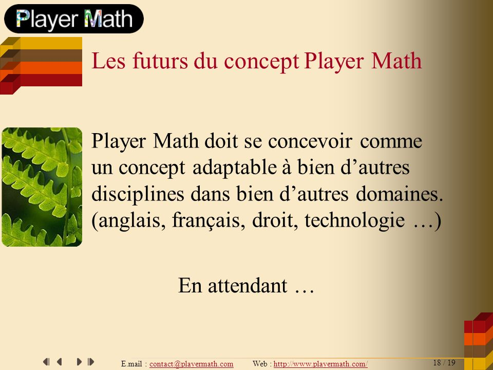 Les futurs du concept Player Math