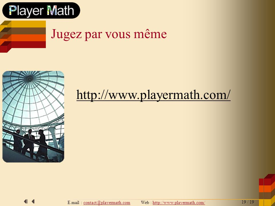 E.mail : contact@playermath.com Web : http://www.playermath.com/