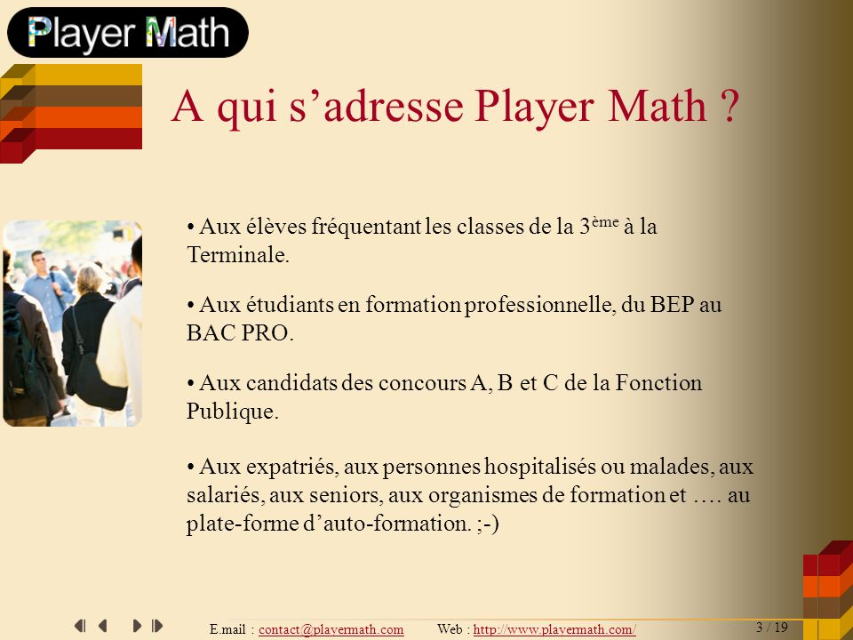 A qui s'adresse Player Math