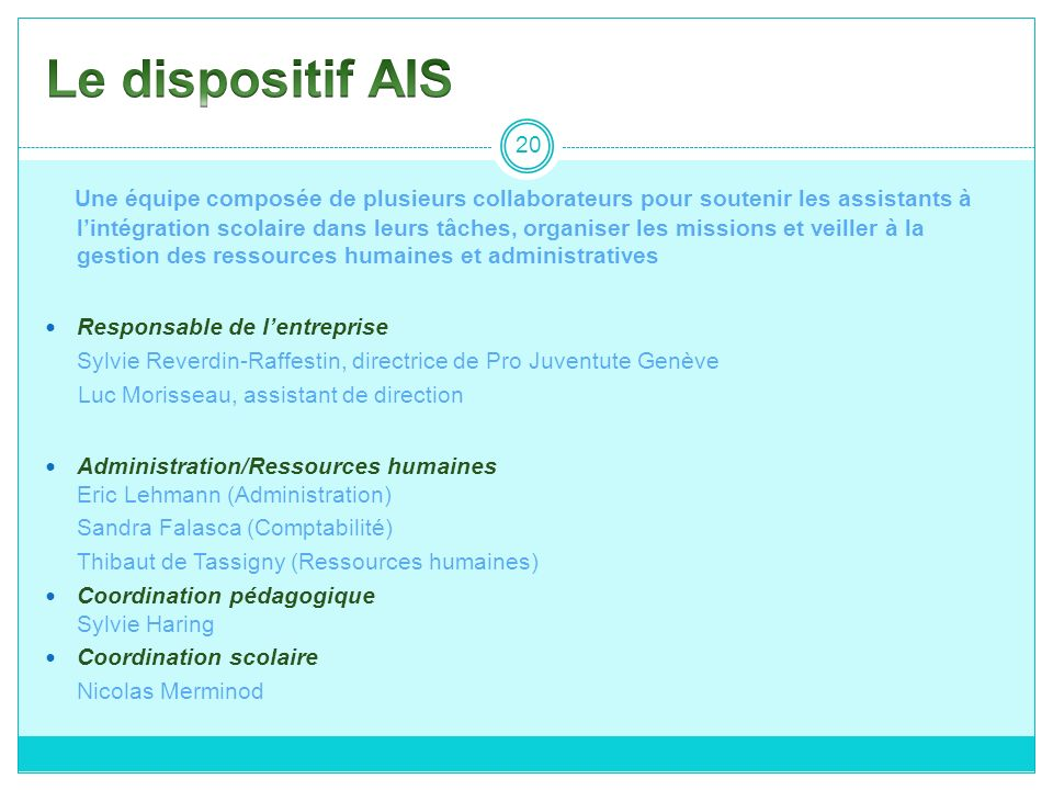 Le dispositif AIS