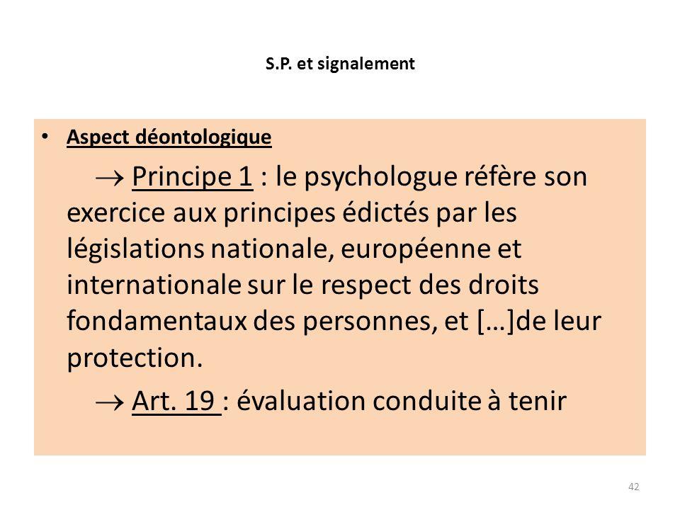  Art. 19 : évaluation conduite à tenir