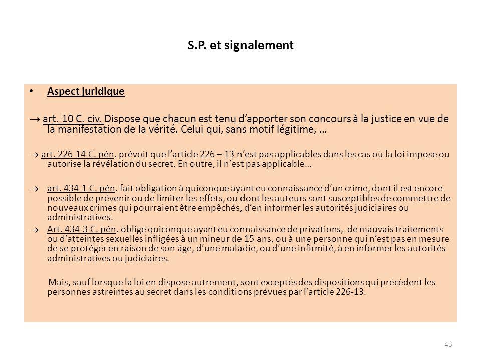 S.P. et signalement Aspect juridique