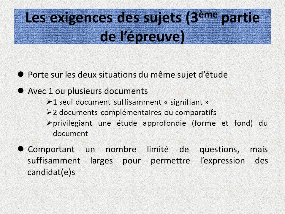 Les exigences des sujets (3ème partie de l'épreuve)