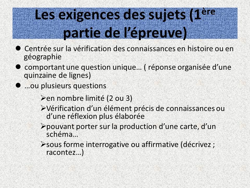 Les exigences des sujets (1ère partie de l'épreuve)
