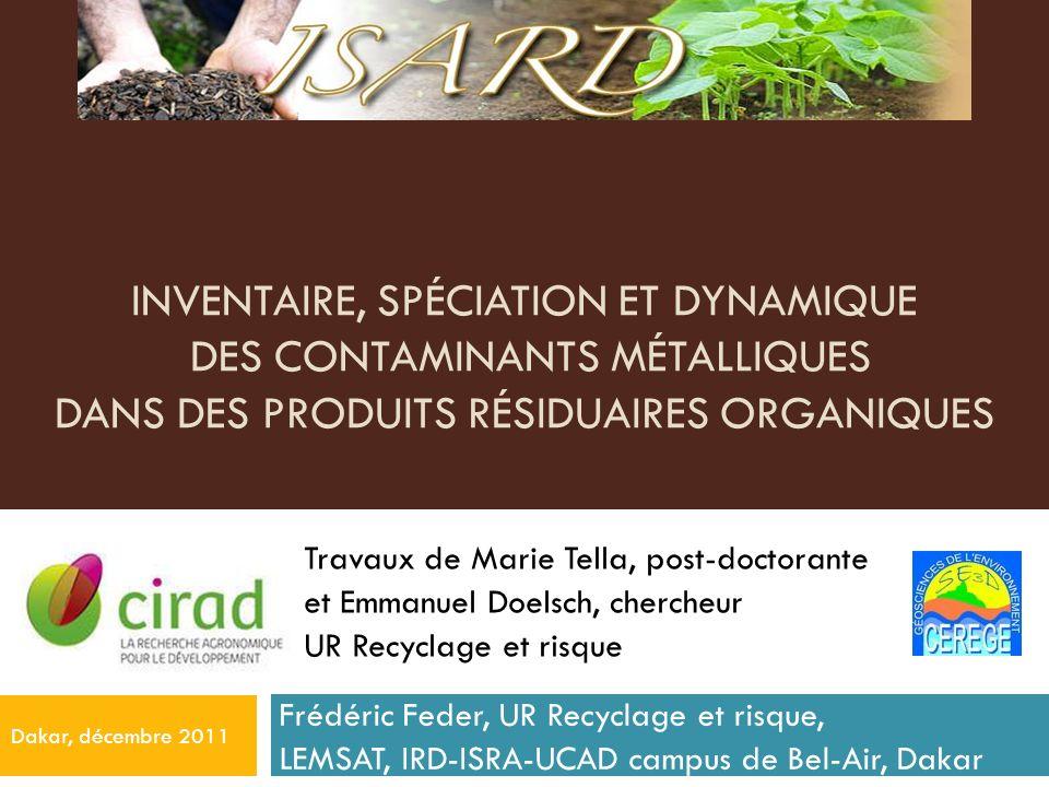 Inventaire, spéciation et dynamique des contaminants métalliques dans des produits résiduaires organiques