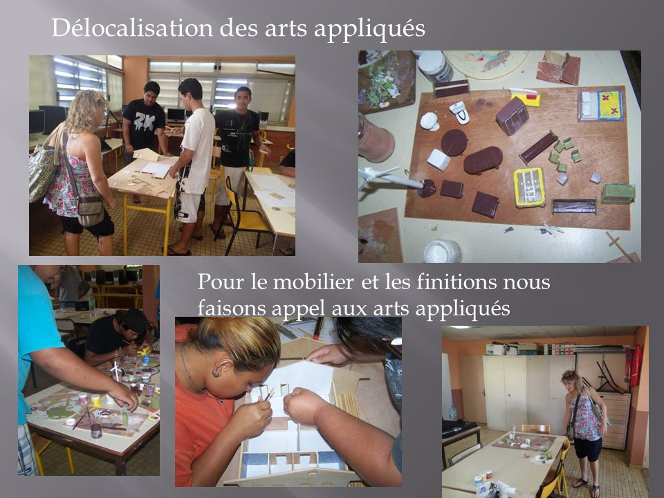Délocalisation des arts appliqués