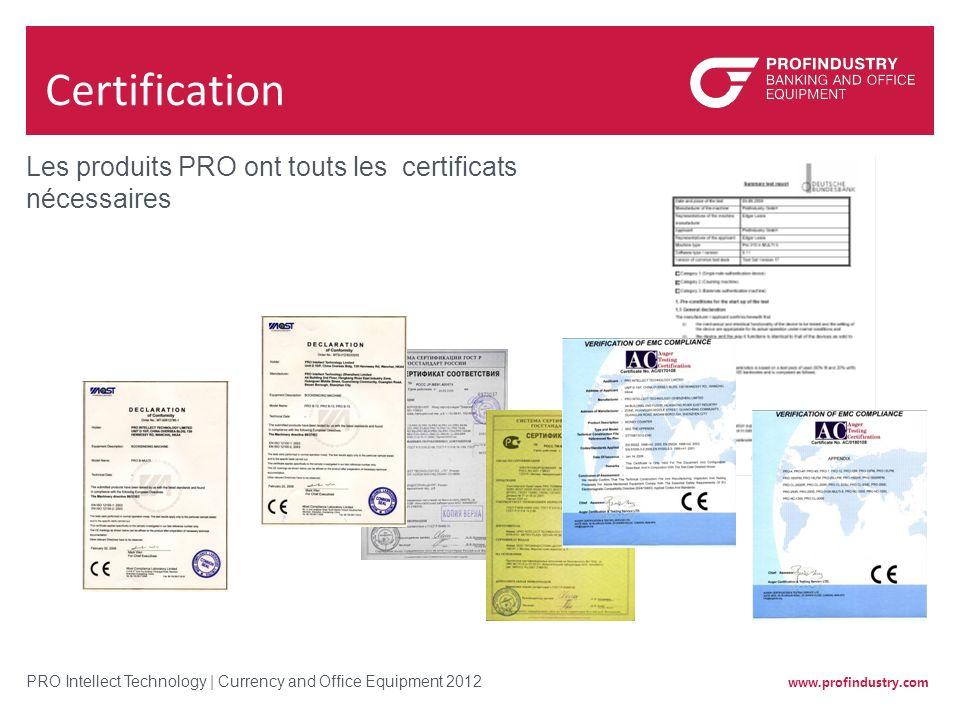Certification Les produits PRO ont touts les certificats nécessaires