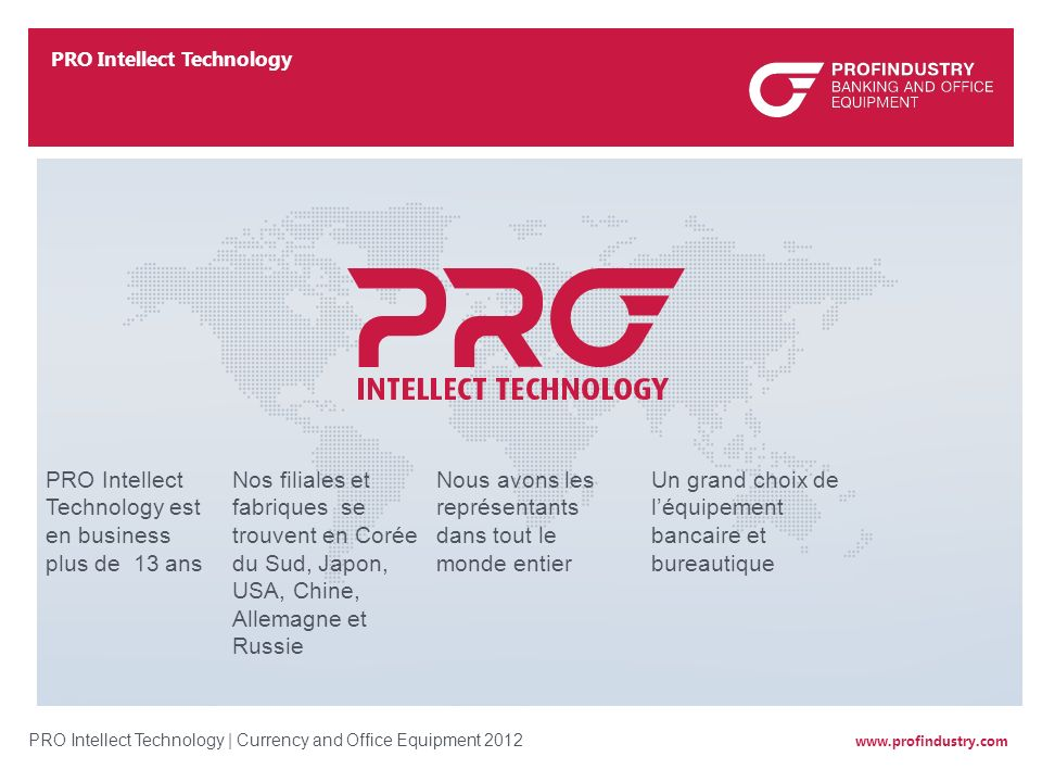 PRO Intellect Technology est en business plus de 13 ans