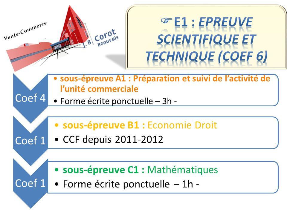 E1 : EPREUVE SCIENTIFIQUE ET TECHNIQUE (coef 6)