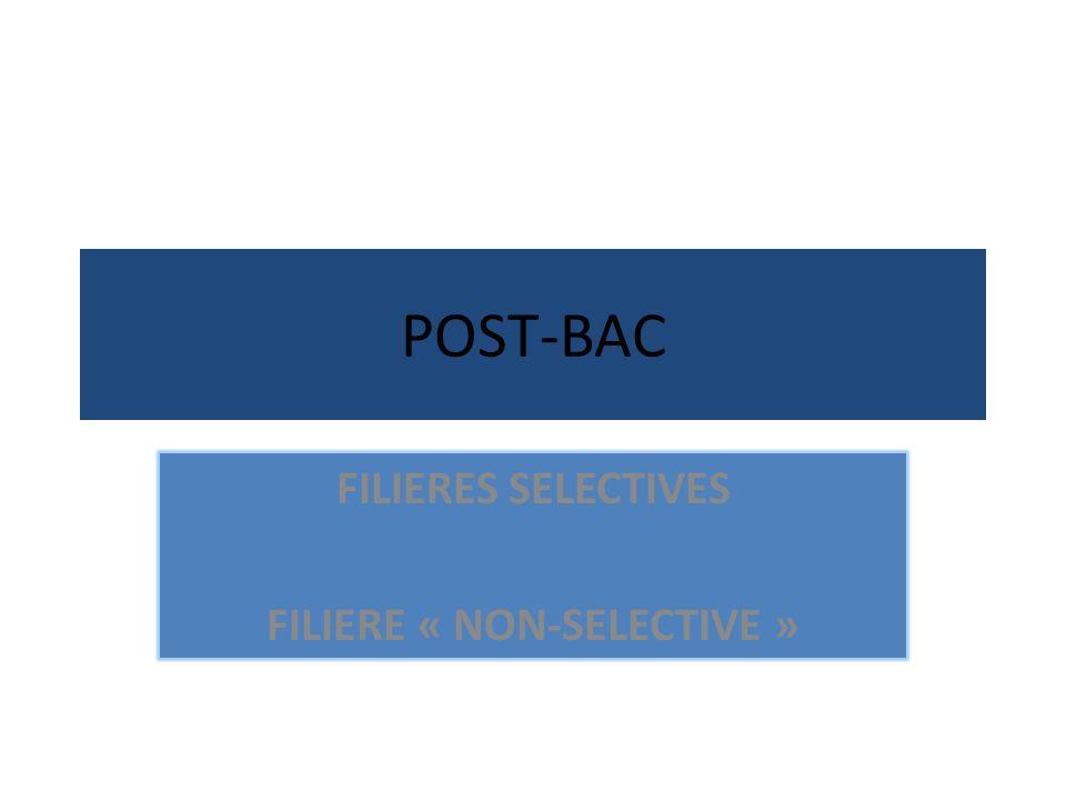 FILIERES SELECTIVES FILIERE « NON-SELECTIVE »