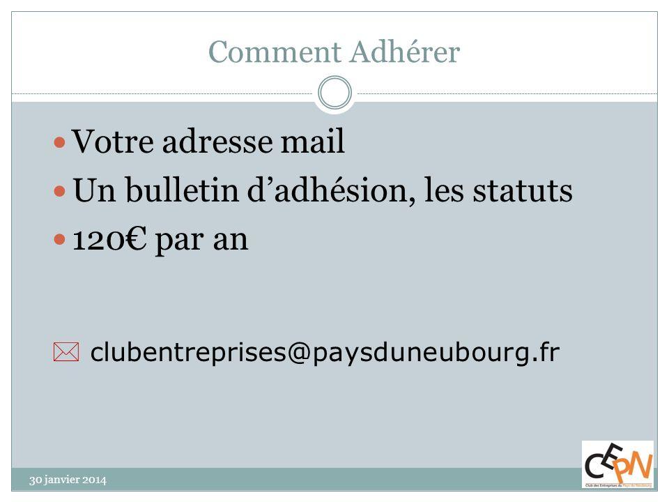 Un bulletin d'adhésion, les statuts 120€ par an