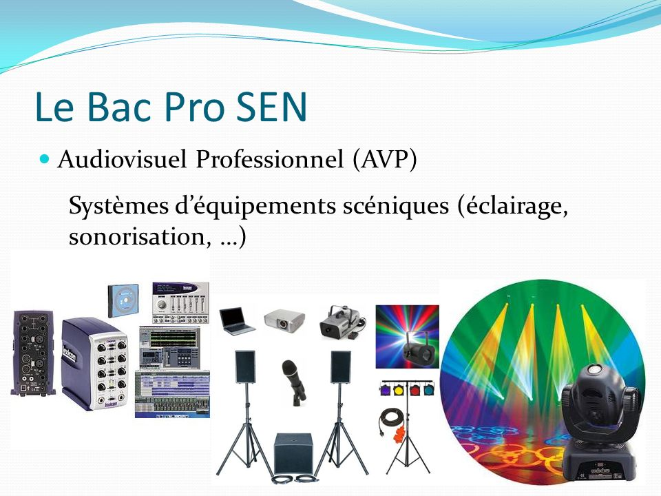 Le Bac Pro SEN Audiovisuel Professionnel (AVP)