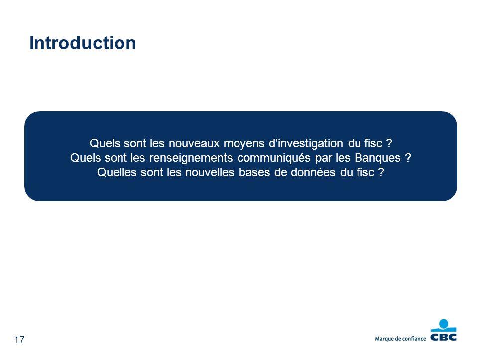 Introduction Quels sont les nouveaux moyens d'investigation du fisc
