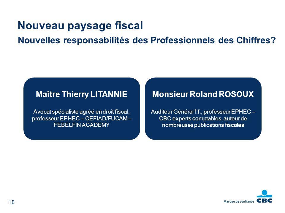 Maître Thierry LITANNIE Monsieur Roland ROSOUX