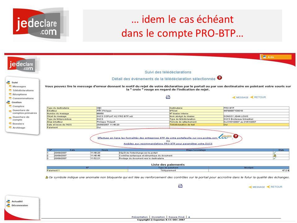 … idem le cas échéant dans le compte PRO-BTP…