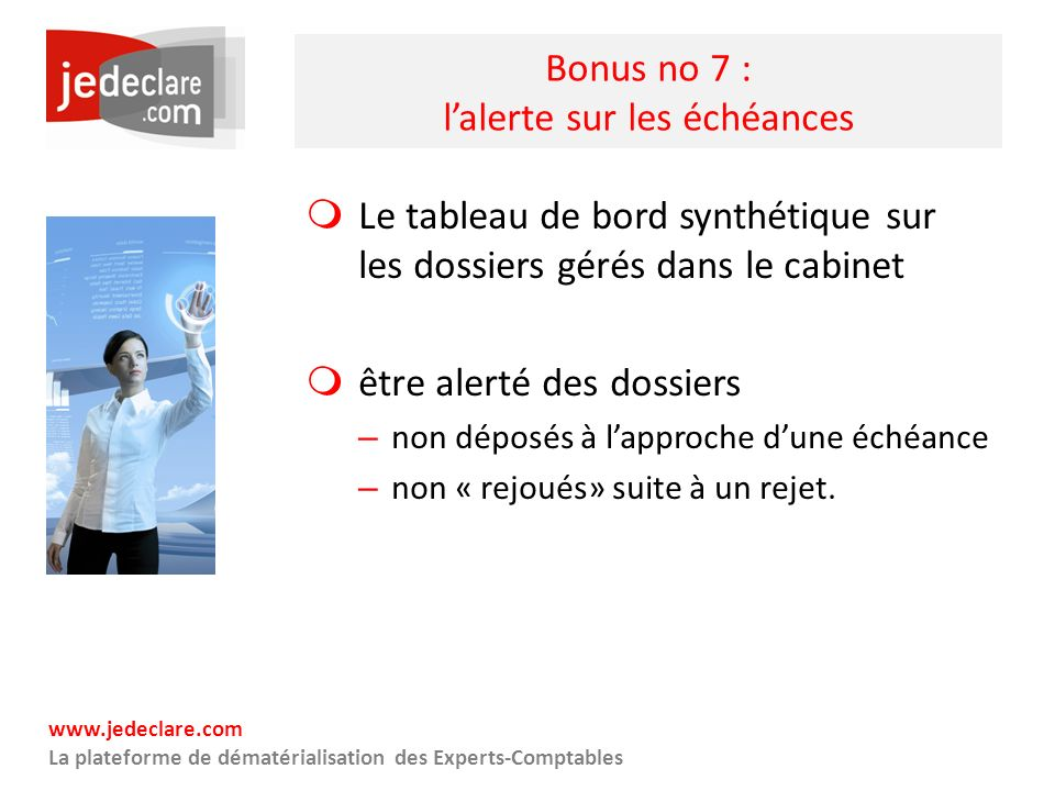 Bonus no 7 : l'alerte sur les échéances