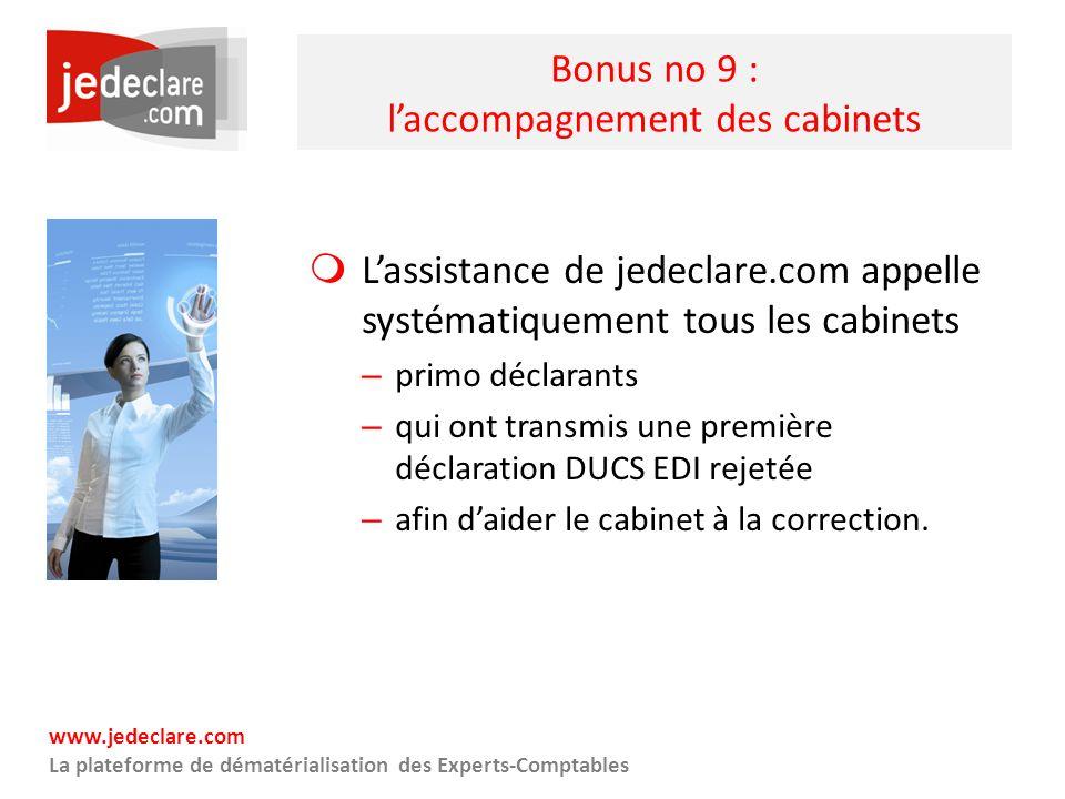 Bonus no 9 : l'accompagnement des cabinets