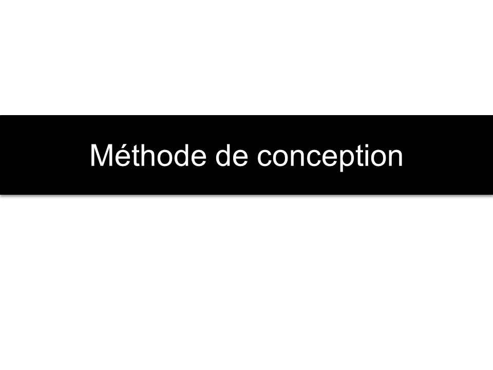 Méthode de conception