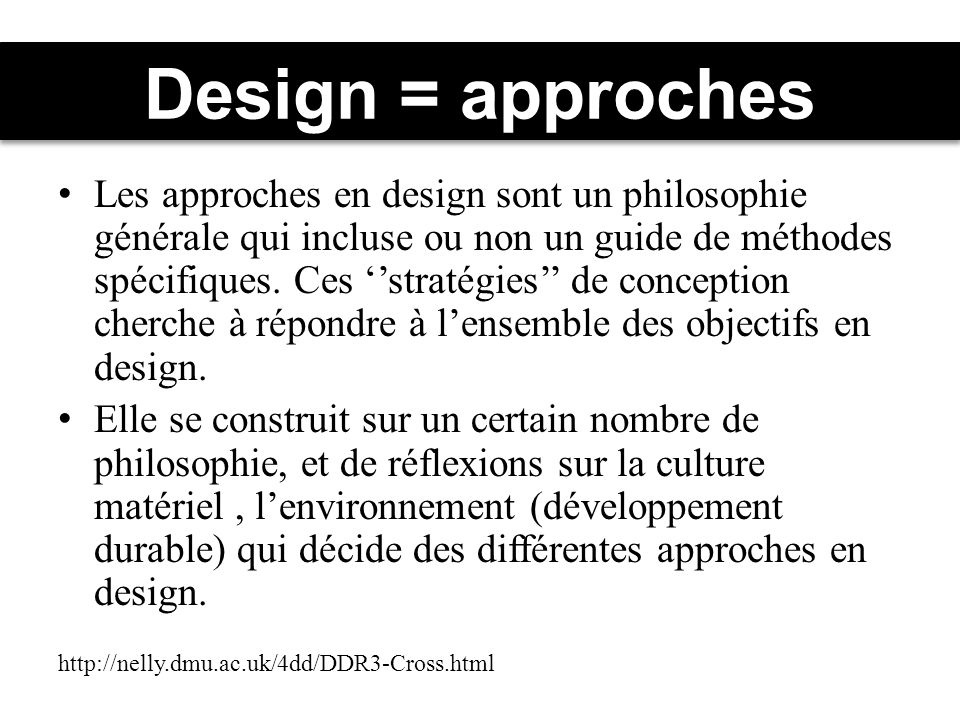 Design = approches