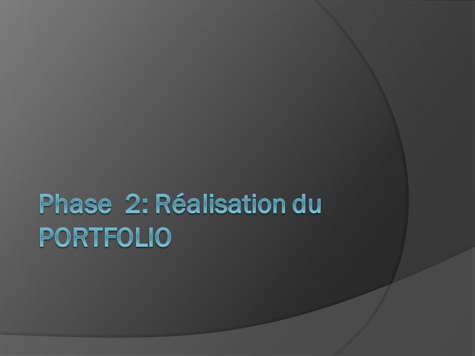 Phase 2: Réalisation du PORTFOLIO