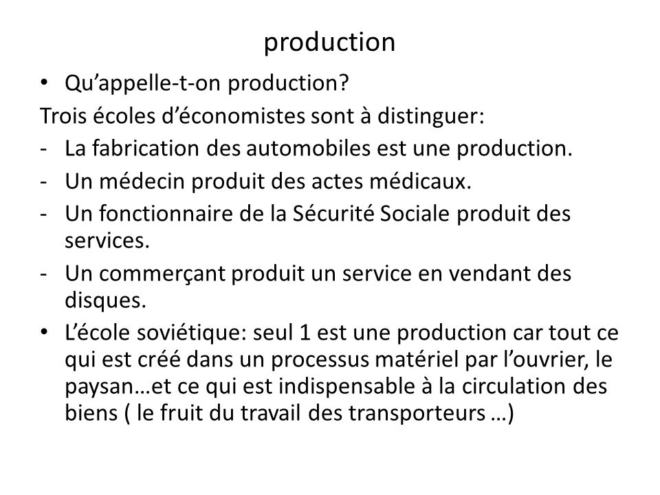 production Qu'appelle-t-on production