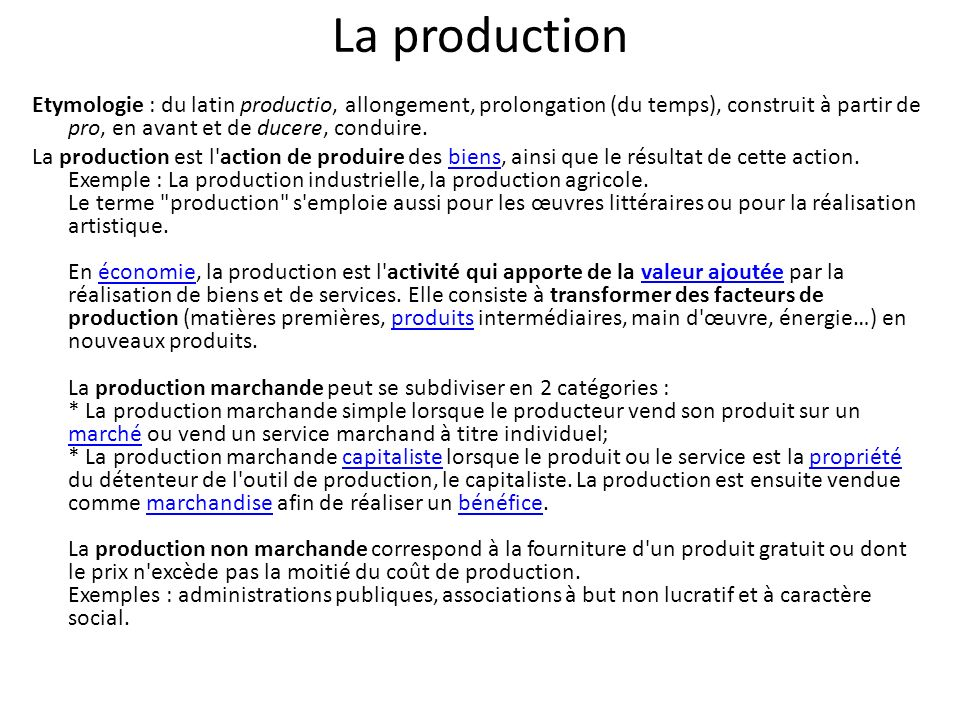 La production