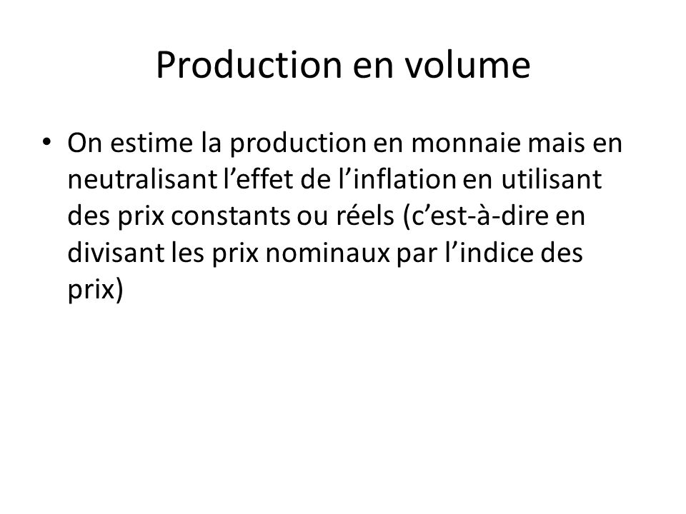 Production en volume