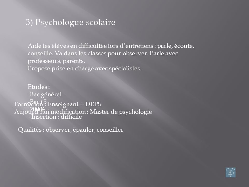 3) Psychologue scolaire