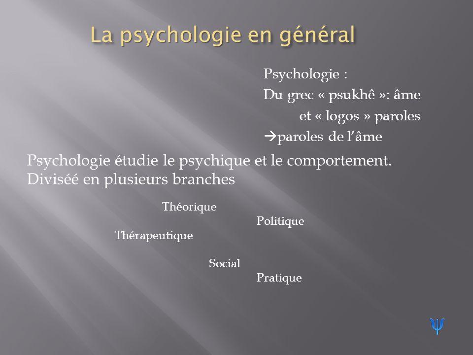 La psychologie en général