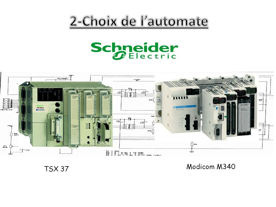 2-Choix de l'automate Modicom M340 TSX 37