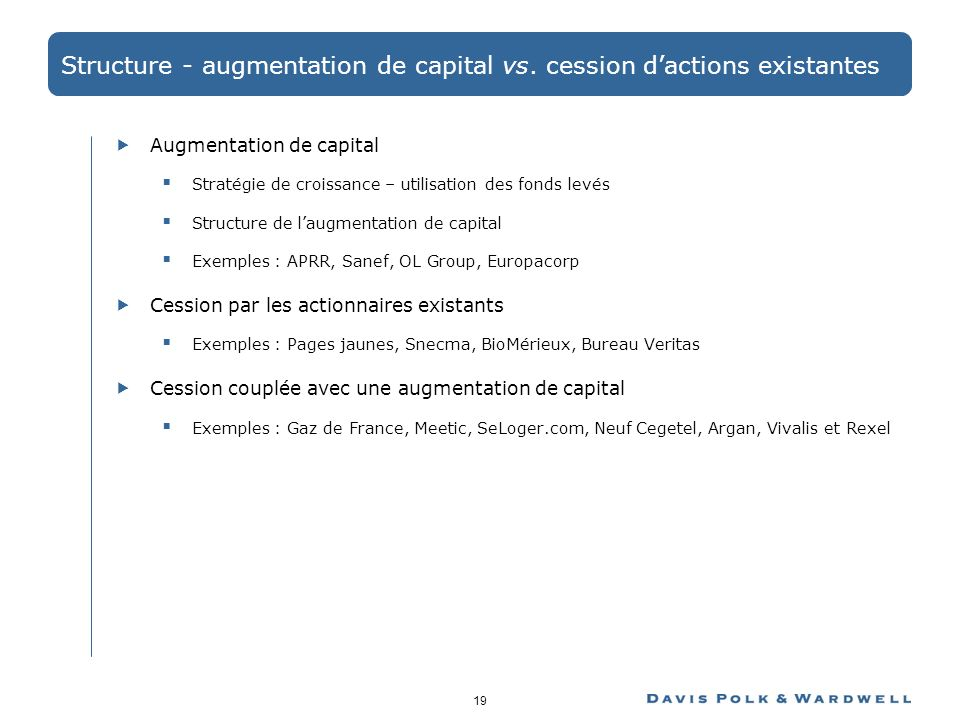 Structure - augmentation de capital vs. cession d'actions existantes