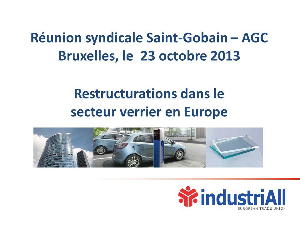 Réunion syndicale Saint-Gobain – AGC Bruxelles, le 23 octobre 2013