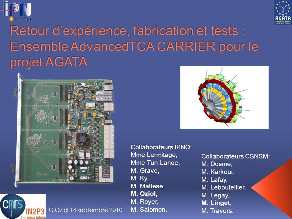Retour d'expérience, fabrication et tests : Ensemble AdvancedTCA CARRIER pour le projet AGATA
