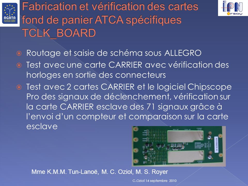 Fabrication et vérification des cartes fond de panier ATCA spécifiques TCLK_BOARD