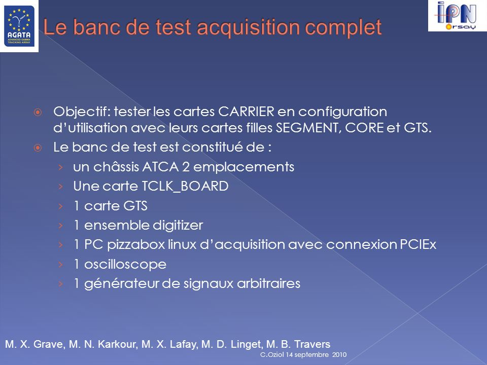 Le banc de test acquisition complet