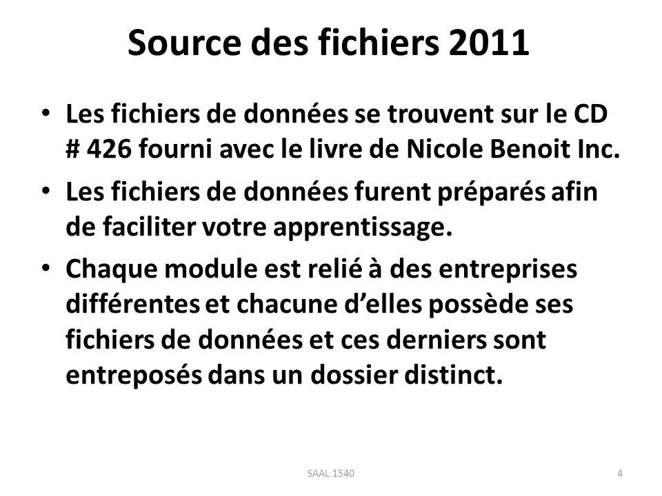 Source des fichiers 2011Les fichiers de données se trouvent sur le CD # 426 fourni avec le livre de Nicole Benoit Inc.