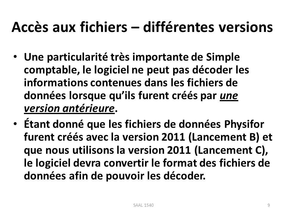 Accès aux fichiers – différentes versions