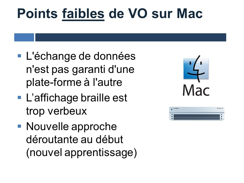 Points faibles de VO sur Mac